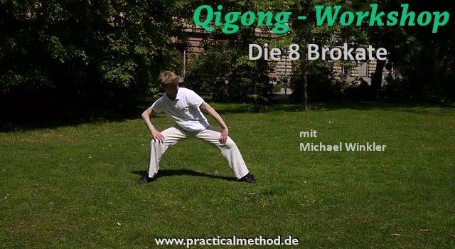 Die 8 Brokate – Hintergrundinformationen zu der Qigong-Übungsfolge